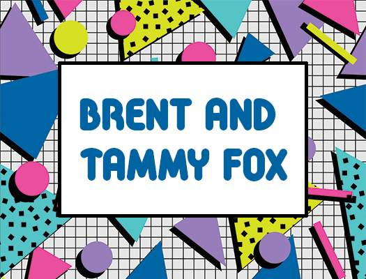 Brent and Tammy Fox